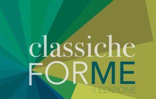 Festival CLASSICHE FORME - II edizione
